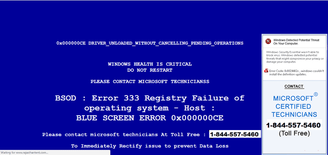 Fake blue screen of death message tricks the user into believing their computer has a system crash and they have to call tech support in order to prevent their computer from crashing.